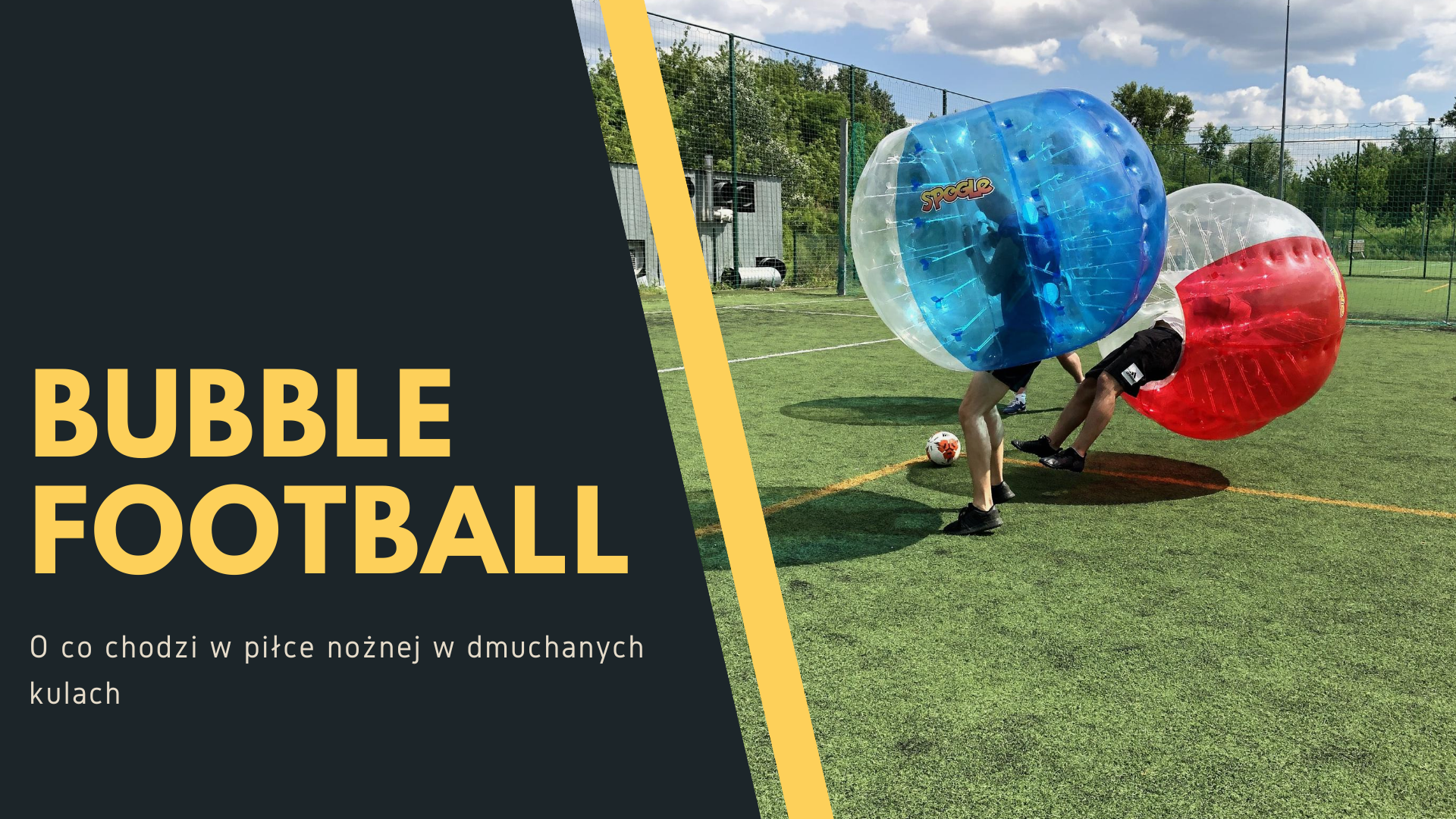 O co chodzi w Bubble Football?